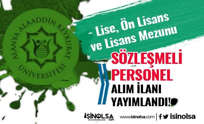Alanya Alaaddin Keykubat Üniversitesi 15 Personel Alacak! En Az Lise