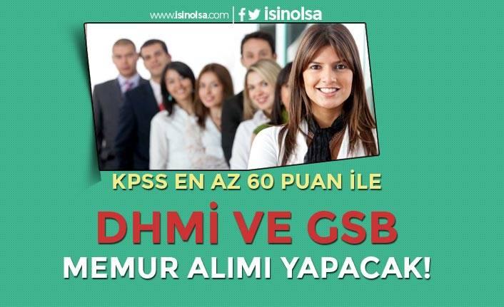 DHMİ ve GSB KPSS Puanı İle Lisans Mezunu Memur Alımı Yapacak!