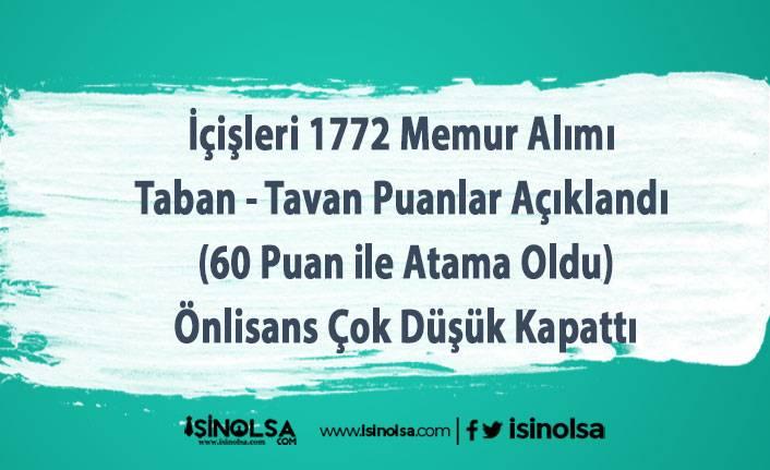 İçişleri 1772 Memur Alımı Taban - Tavan Puanlar Açıklandı (60 Puan ile Atama Oldu)