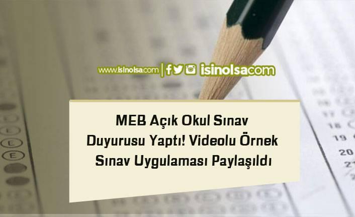MEB Açık OkulSınav Duyurusu Yaptı! Videolu Örnek Sınav Uygulaması Paylaşıldı