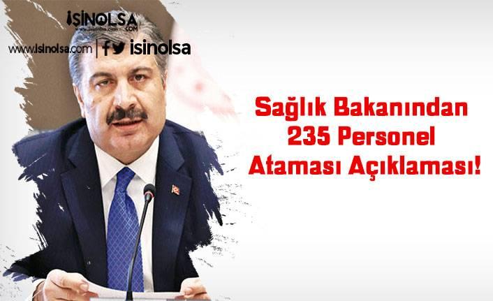 Sağlık Bakanından 235 Personel Ataması Açıklaması!
