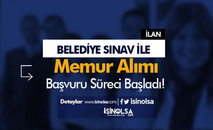 Şahinbey Belediyesi Sınav İle Memur Alımı Başvurusu Başladı