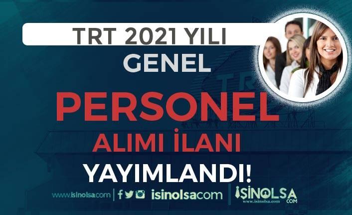 TRT 2021 Yılı Genel Personel Alımı İlanı Yayımlandı! 250 Üzeri Boş Kontenjan