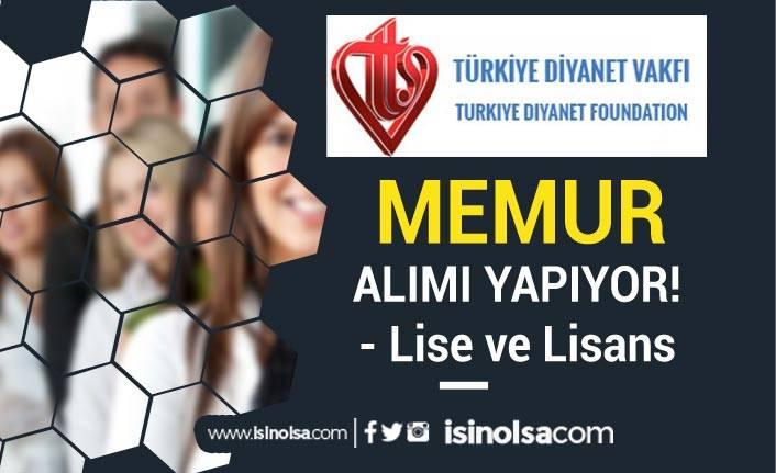 Türkiye Diyanet Vakfı 10 Memur Alımı Sona Eriyor! Lise ve Lisans