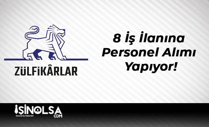 Zülfikar Holding 8 İş İlanına Personel Alımı Yapıyor!