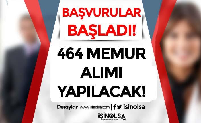 Başvurular 8 Mart Başladı! 9 Belediye ve Kurum 464 Memur Alımı Yapılacak!