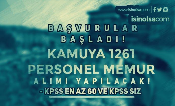 Başvurular Başladı! KPSS Siz ve 60 KPSS İle 1261 Personel Memur Alınacak!