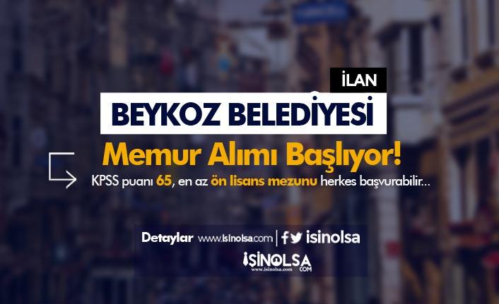 Beykoz Belediyesi Ön Lisans ve Lisans Mezunu Memur Alımı Başlıyor