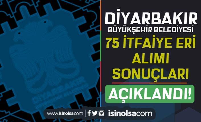 Diyarbakır Büyükşehir Belediyesi 75 İtfaiye Eri Sonuçları Açıklandı! Parkur Adımları