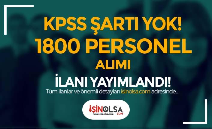 İŞKUR'da KPSS'siz Kamu İlanları: Devlete Yeni 1800 Personel Alımı Yapılacak!