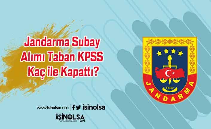 Jandarma Subay Alımı Taban KPSS Kaç ile Kapattı?
