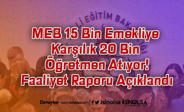 MEB 15 Bin Emekliye Karşılık 20 Bin Öğretmen Atıyor!