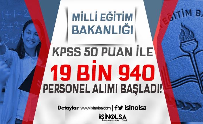 Milli Eğitim Bakanlığı 19 Bin 940 Kamu Personeli Alımı Başladı! Kontenjanlar Nedir?