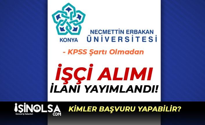Necmettin Erbakan Üniversitesi 11 Güvenlik ve Temizlik Görevlisi Alacak