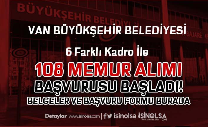 Van Büyükşehir Belediyesi 108 Memur Alımı Başladı! Başvuru Formu