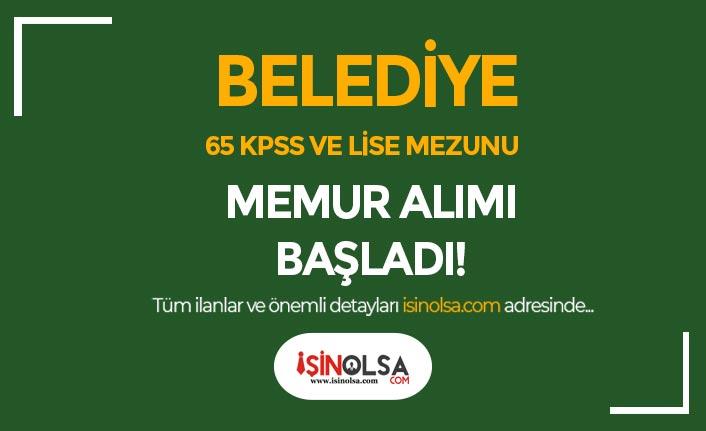 Belediye 65 KPSS Puanı ve Lise Mezunu VHKİ ve Zabıta Memuru Alımı Başladı!