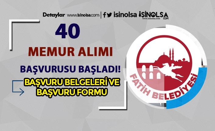 Fatih Belediyesi 40 Zabıta Alımı Başvuru Formu ve İstenen Belgeler