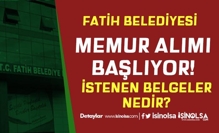 Fatih Belediyesi Memur Alımı Başlıyor! Lisans Mezunu 40 Kişi
