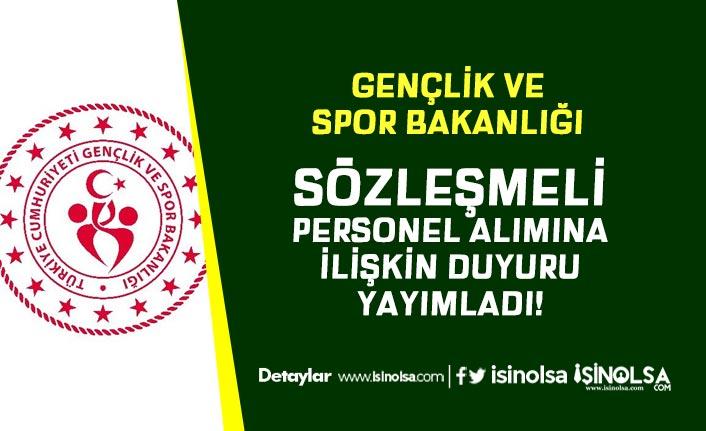 GSB Gençlik ve Spor Bakanlığından Sözleşmeli Personel Alımına İlişkin Duyuru