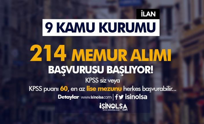 KPSS li KPSS siz Başvurular Başladı! 9 Kamu Kurumu 214 Memur Alımı Yapıyor!