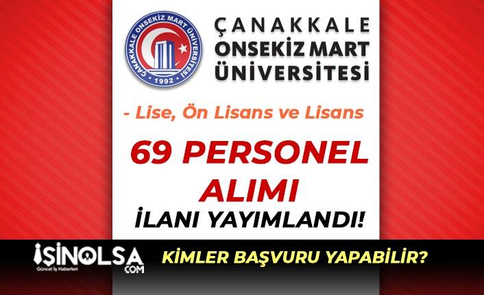 Onsekiz Mart Üniversitesi 69 Sağlık Personeli Alımı Yapacak!