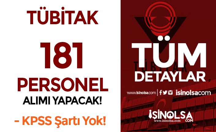 TÜBİTAK Nisan Ayı 181 KPSS siz Personel Alımı Yapıyor!