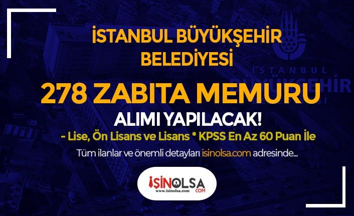 İstanbul Büyükşehir Belediyesi 278 Zabıta Memuru Alımı Ne Zaman Başlıyor?