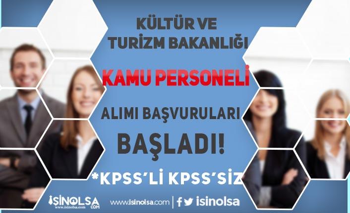 Kültür Bakanlığı KPSS'li KPSS'siz Kamu Personeli Alımı Başvurusu Başladı!
