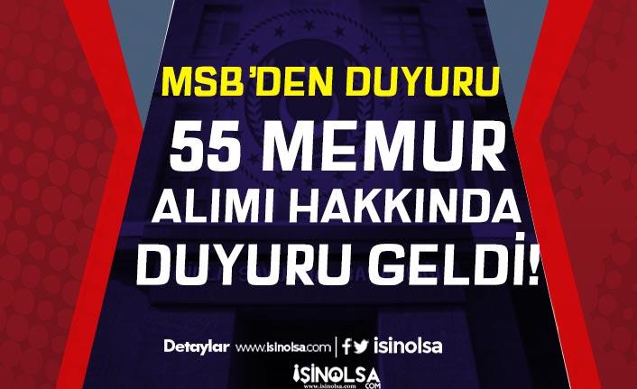 MSB Genelkurmay Başkanlığı 55 Memur Alımı Sonuçları Açıklandı!