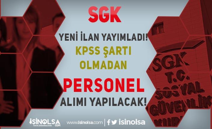 SGK Yeni İlan Yayımladı! 8 Farklı Kadroda KPSS siz Personel Alımı Yapılacak