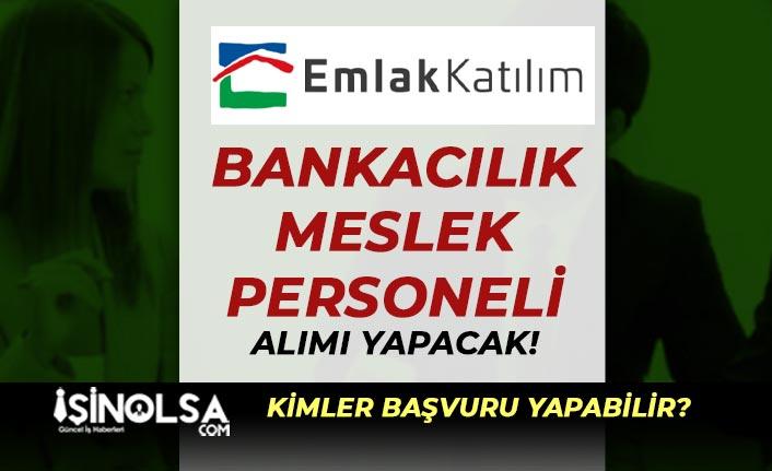 Türkiye Emlak Bankası Bankacılık Meslek Personeli Alımı Yapıyor!
