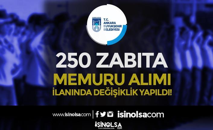 Ankara Büyükşehir Belediyesi ABB 250 Memur Alımı İlanında Değişiklik Yapıldı!