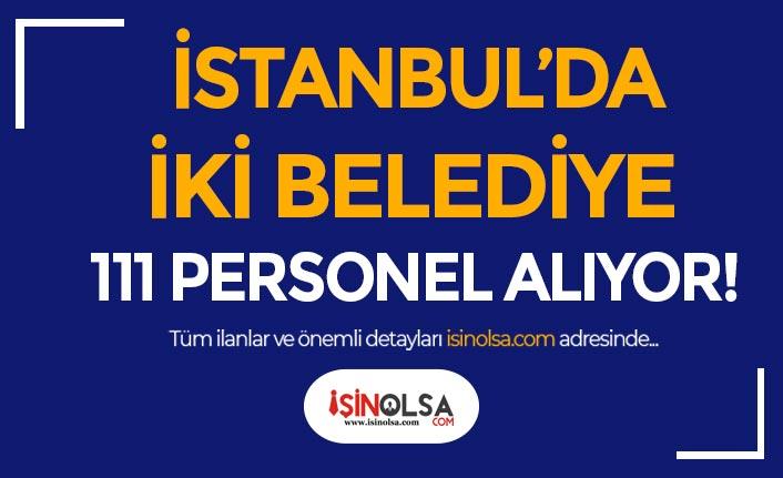 İstanbul Beykoz ve Belikdüzü Belediyesi 111 Personel Alımı Yapıyor!
