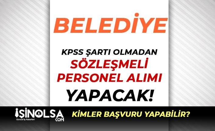 Savur Belediyesi KPSS siz Sözleşmeli Personel Alımı İlanı Yayımlandı!