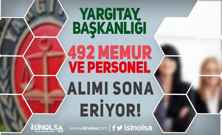 Yargıtay 492 Memur Alımı ve Personel Alımı Başvurusu Sona Eriyor!
