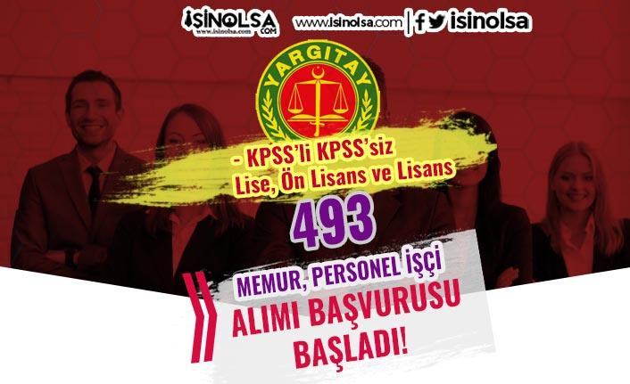 Yargıtay 493 Memur, Personel ve İşçi Alımı Başladı! Şartlar ve Kadrolar?