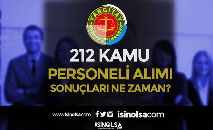 Yargıtay Başkanlığı 212 Kamu Personeli Alımı Sonuçları Ne Zaman? Taban KPSS Kaç?