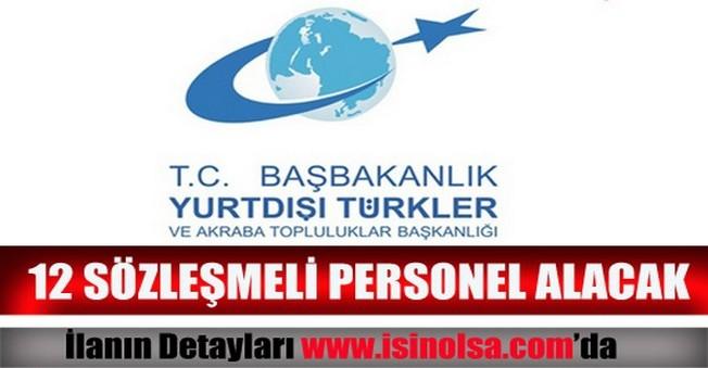 Yurtdışı Türkler ve Akraba Topluluklar Başkanlığı Sözleşmeli Personel Alımı