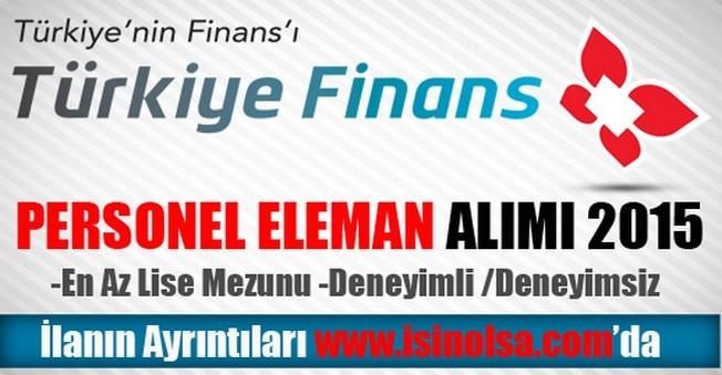 Türkiye Finans Katılım Bankası Personel Eleman Alımı 2015