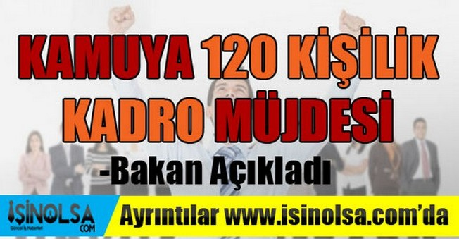 Kamuya 120 Bin Kişilik Kadro