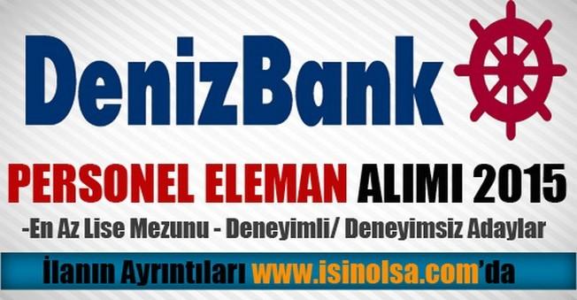 DenizBank Personel Eleman Alımı 2015