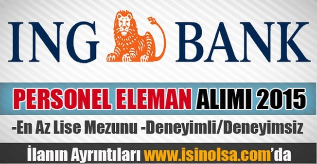 İNG Bank Personel Eleman Alımı 2015
