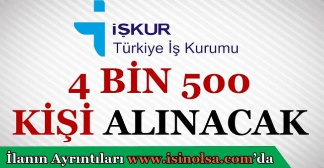 4 Bin 500 Kişi İstihdam Edilecek