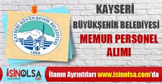 Kayseri Büyükşehir Belediyesi Memur Personel Alımı