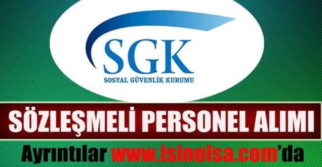 SGK Sözleşmeli Personel Alımı