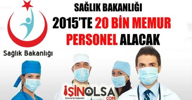 Sağlık Bakanlığı 20 Bin Memur Personel Alımı 2015
