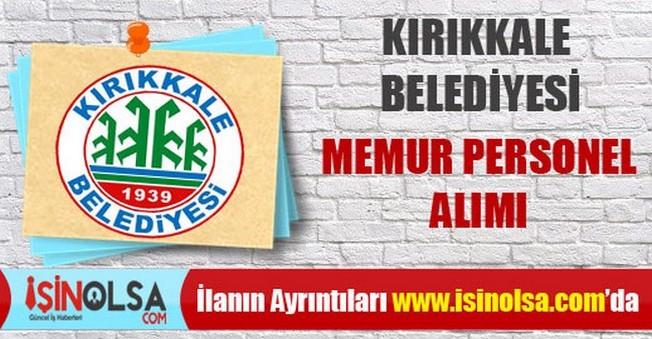 Kırıkkale Belediyesi Memur Personel Alımı