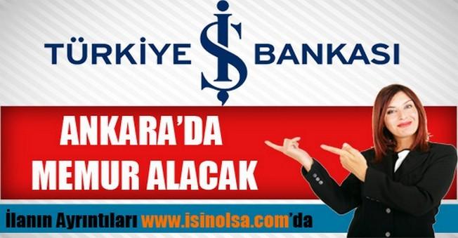 İş Bankası Ankara Memur Alımı 2015