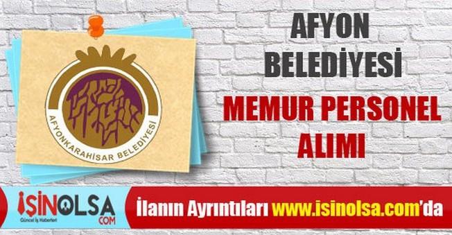 Afyon Belediyesi Memur Personel Alımları