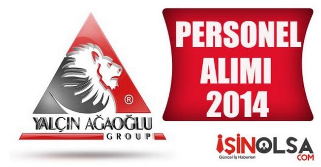 Yalçın Ağaoğlu Group Personel Alımı 2014